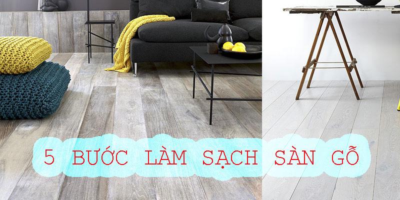 Mẹo làm sạch sàn gỗ công nghiệp