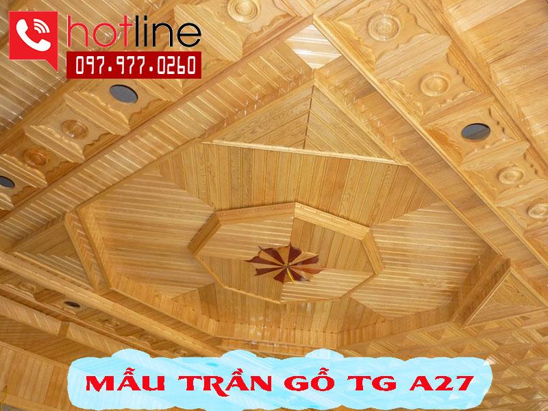 Mẫu trần gỗ TG A27